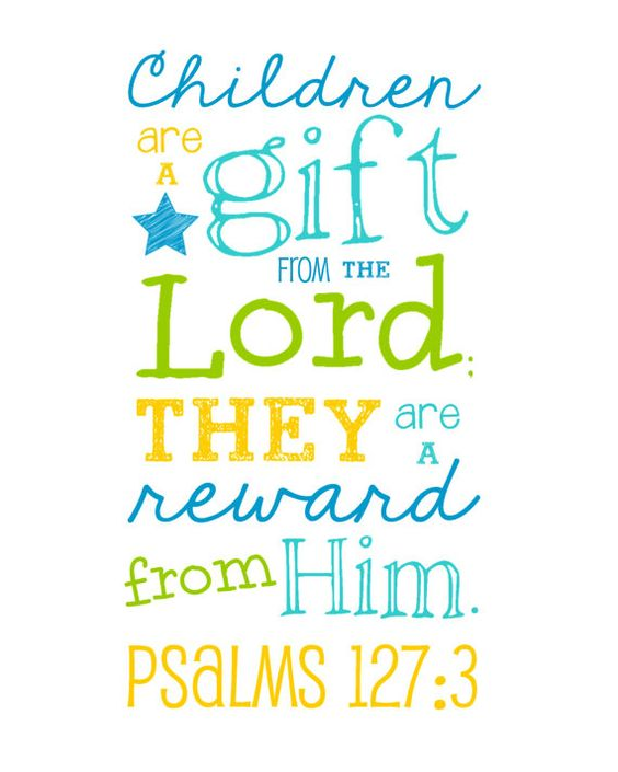 Image result for children are a gift from the lord